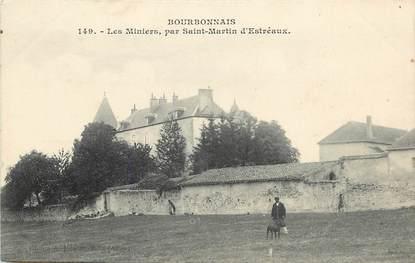 """CPA FRANCE 03  """"Les Miniers par Saint Martin d'Estréaux"""""""