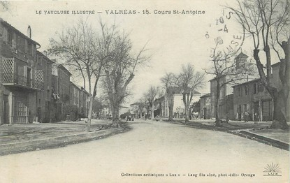 "/ CPA FRANCE 84 ""Valréas, cours Saint Antoine"""