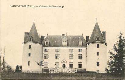 """CPA FRANCE 03  """"Saint Léon, Chateau de Marcelange"""""""