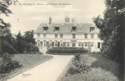 """/ CPA FRANCE 76 """"Roncherolles les Rouen, château de Bimare"""""""
