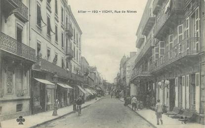 """/ CPA FRANCE 03 """"Vichy,  rue de Nîmes"""""""