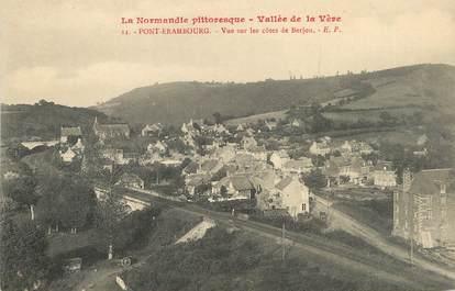 """/ CPA FRANCE 27 """"Pont Erambourg, vue sur les côtes de Berjou"""""""