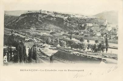 """CPA FRANCE 25 """"Besançon, la citadelle, vue de Beauregard"""""""