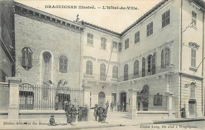 """/ CPA FRANCE 83 """"Draguignan illustré, l'hôtel de ville"""""""