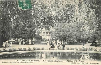 """/ CPA FRANCE 83 """"Draguignan illustré, le jardin anglais, allées Azémar"""""""