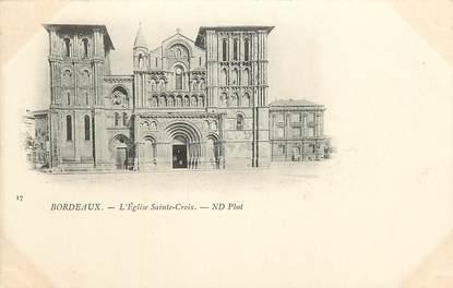 """CPA FRANCE 33 """"Bordeaux, L'Eglise Sainte Croix"""""""