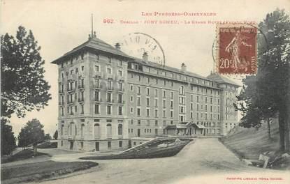 """/ CPA FRANCE 66 """"Font Romeu, le grand hôtel"""""""