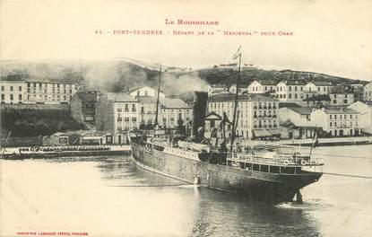 """/ CPA FRANCE 66 """"Port Vendres, départ de la Medjera pour Oran"""""""