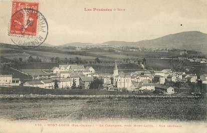 """/ CPA FRANCE 66 """"Mont Louis, la cabanasse près Mont Louis, vue générale"""""""