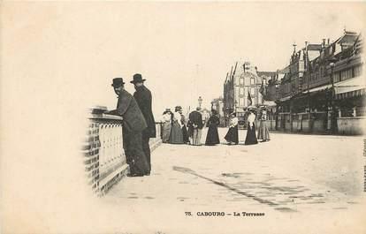 """CPA FRANCE 14 """"Cabourg, la terrasse"""""""