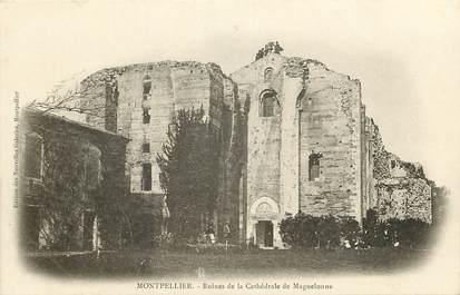 """CPA FRANCE 34 """"Montpellier, ruines de la cathédrale"""""""