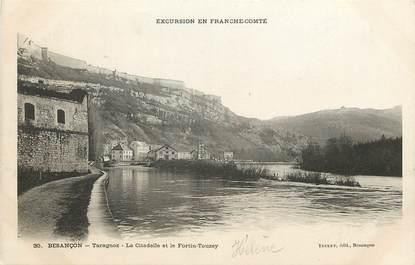 "CPA FRANCE 25 ""Besançon, Taragnoz, la citadelle"""