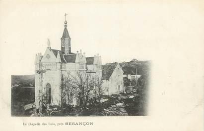 """CPA FRANCE 25 """"Besançon, la chapelle des buis"""""""