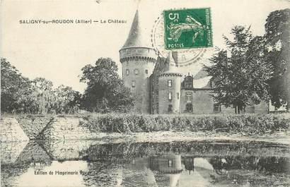 """CPA FRANCE 03 """"Saligny sur Roudon, le chateau"""""""