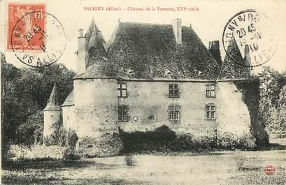 """CPA FRANCE 03 """"Saligny, Château de la Varenne, XVI ème siècle"""""""