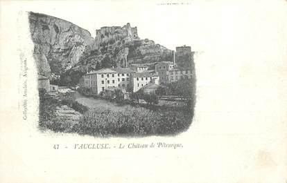 """CPA FRANCE 84 """"Vaucluse, Chateau de Pétrarque"""""""