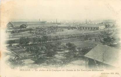 """/ CPA FRANCE 69 """"Oullins, les ateliers de la compagnie des chemins de fer"""""""
