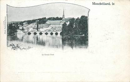 """CPA FRANCE 25 """"Montbéliard, le grand pont"""""""