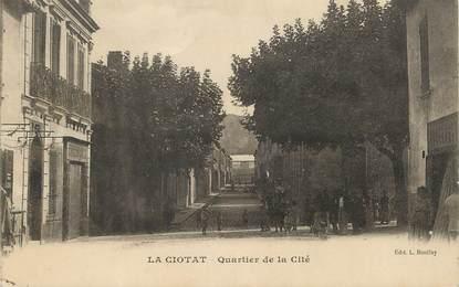 "/ CPA FRANCE 13 ""La Ciotat, quartier de la cité"""