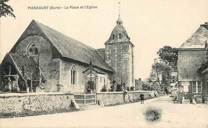 """CPA FRANCE 27 """"Piencourt, la place et l'Eglise"""""""