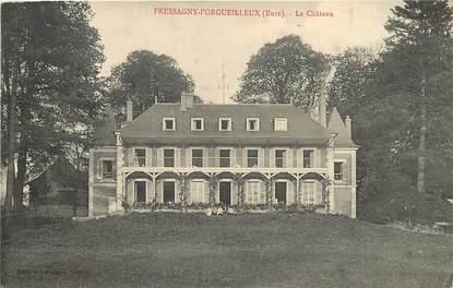 """CPA FRANCE 27 """"Pressagny l'Orgueilleux, le chateau"""""""