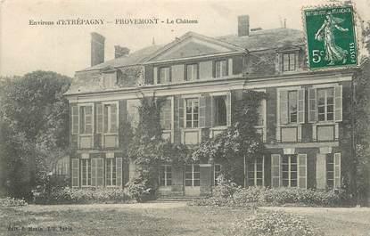 "CPA FRANCE 27 ""Env. d'Etrépagny, Provemont"""