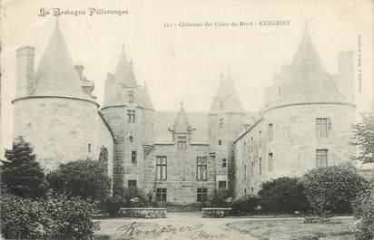 """CPA FRANCE 22 """"Châteaux des côtes du Nord, Kergrist"""""""