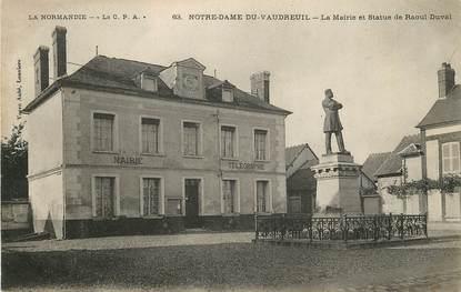 """CPA FRANCE 27 """"Notre Dame du Vaudreuil, la mairie et statue de Raoul Duval"""""""