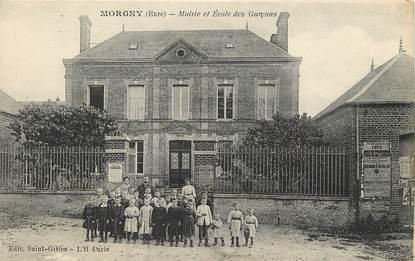 "CPA FRANCE 27 ""Morgny, mairie et Ecoles de garçons"""