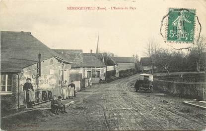 """CPA FRANCE 27 """"Ménesqueville, l'entrée du pays"""""""