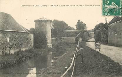 """CPA FRANCE 27 """"Env. de Bueil, Mérey, pont du chemin de fer et tour du chateau"""""""