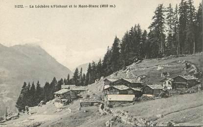 """CPA SUISSE  """"La Léchère sur Finhaut et le mont blanc"""""""