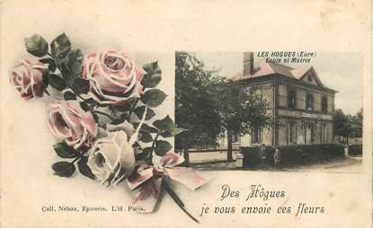 """CPA FRANCE 27 """"Les Hogues, je vous envoie ces fleurs"""""""