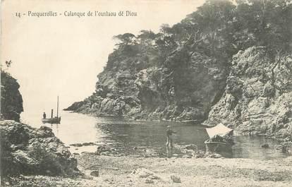 """/ CPA FRANCE 83 """"Porquerolles, calanque de l'Oustaou dé Diou"""""""