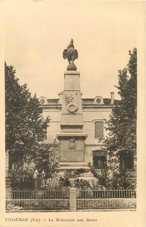 """/ CPA FRANCE 83 """"Vidauban, le monument aux morts"""""""