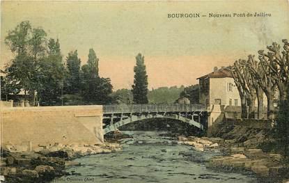 """CPA FRANCE 38 """"Bourgoin, le nouveau pont de Jallieu"""""""