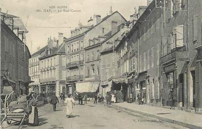 "/ CPA FRANCE 05 ""Gap, la rue Carnot """