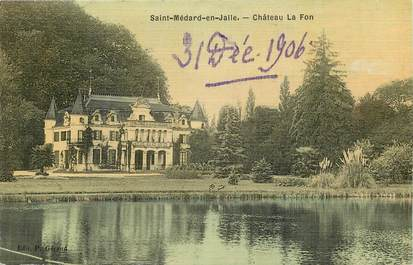 """CPA FRANCE 33 """"Saint Médard en Jalle, Chateau La Fon"""" / CARTE TOILÉE"""