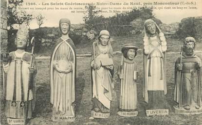 """/ CPA FRANCE 22 """"Les Saints Guérisseurs de Notre Dame du Haut près Moncontour"""""""
