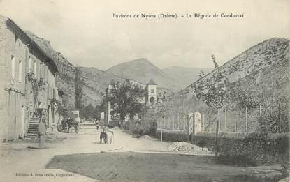 "/ CPA FRANCE 25 ""Environs de Nyons, la bégude de Condorcet"""