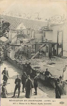 """/ CPA FRANCE 51 """"Ay, ruines de la maison Ayola incendiée"""""""