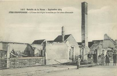 """/ CPA FRANCE 51 """"Fère Champenoise, l'usine électrique incendiée par les obus allemands"""""""