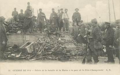 """/ CPA FRANCE 51 """"Fère Champenoise, débris de la bataille de la Marne à la gare"""" / MILITAIRES"""