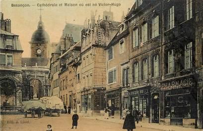 """CPA FRANCE 25 """"Besançon, cathédrale et maison où vit Victor Hugo"""" / CARTE TOILÉE"""