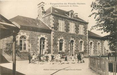 """/ CPA FRANCE 53 """"Fougerolles du Plessis, l'école communale de filles"""""""