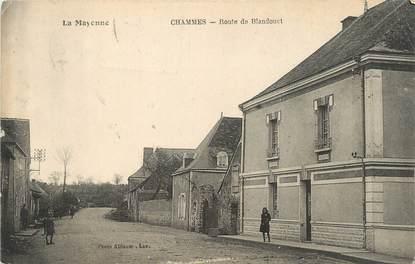 """/ CPA FRANCE 53 """"Chammes, route de Blandouet"""""""