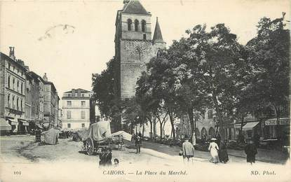"""/ CPA FRANCE 46 """"Cahors, la place du marché"""""""