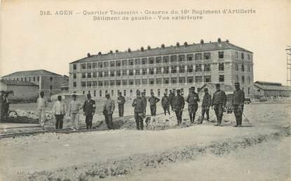 """/ CPA FRANCE 47 """"Agen, quartier Toussaint, caserne du 18è régiment d'artillerie"""" / MILITAIRE"""
