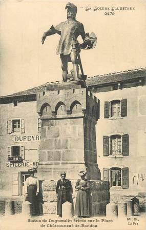 """/ CPA FRANCE 48 """"Châteauneuf de Randon, statue de Duguesclin sur la place"""""""