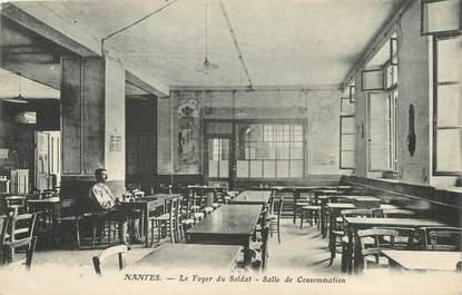 """/ CPA FRANCE 44 """"Nantes, le foyer du soldat, salle de consommation"""""""